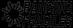 Banging Fragiles: Laser