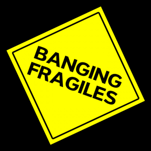 Banging Fragiles: Yellow Diamond